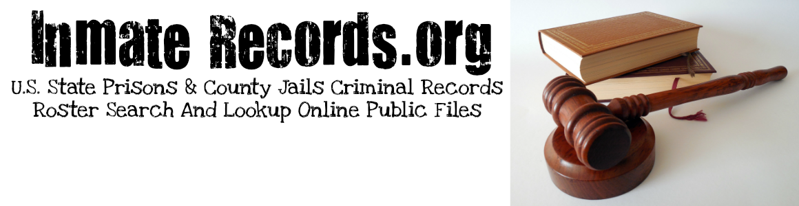 Inmate Locator: State Prisons And County Jails Criminal Records Roster Search And Lookup Online Public Files